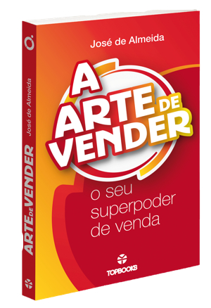 Livro A Arte de Vender, Jose de Almeida, Ideias e Desafios, Livros de Vendas