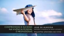 Palestra ao Vivo – Compromisso e sucesso na vivência pessoal e profissional